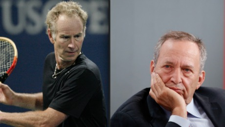 John McEnroe and Larry Summers Birds of a Feather