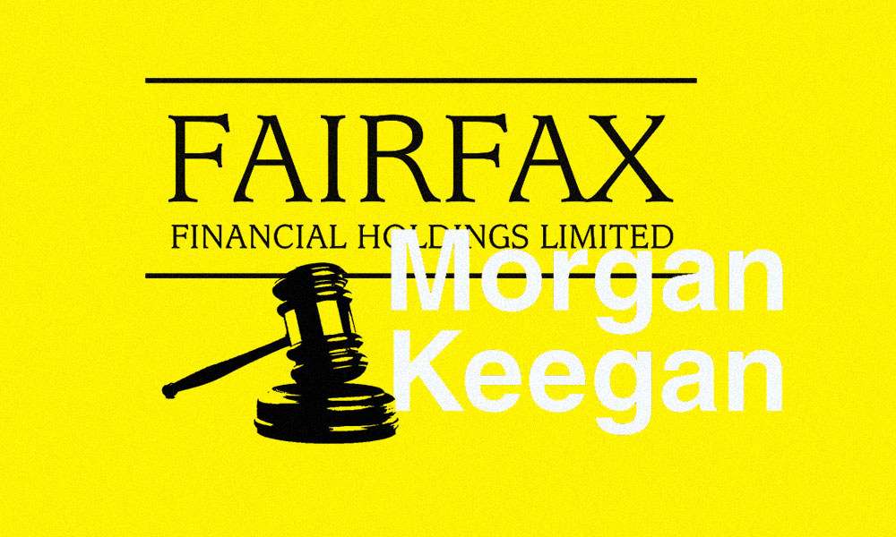Fairfax Presses On With Short-Selling Lawsuit After Settling With Morgan Keegan